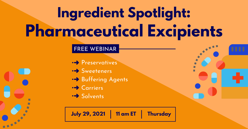 Webinar Ingredient Spotlight Pharmaceutical Excipients